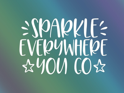 Sparkle Everywhere You Go typeface typedesign typography type design fonts font design font