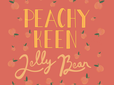 Peachy Keen Jelly Bean peach typography procreate lettering hand lettering