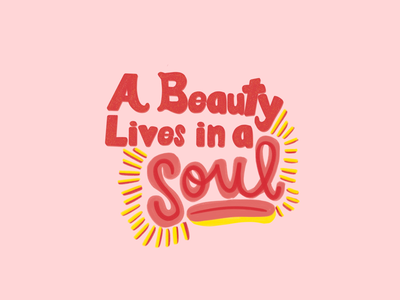 A beauty lives in every soul lyric lettering challenge handwriting graphic design graphic fonts create calligraphy art apple pencil typography music digital art design inspiration designer hand lettering design procreate song lettering
