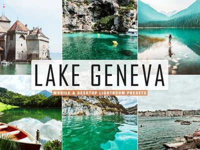 Free Lake Geneva Mobile & Desktop Lightroom Presets retouching raw quality presets photo correction photo new year new lightroom presets image hdr film look film exclusive dark contrast enhancement color correction cinematic cinema black