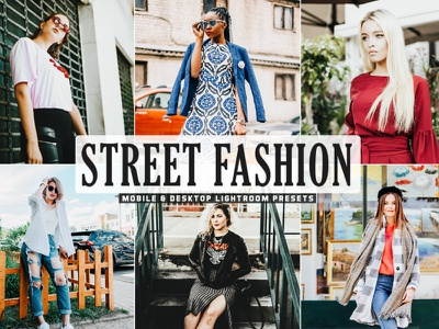 Free Street Fashion Mobile And Desktop Lightroom Presets pro presets preset photography photo nature miniature manual lr presets lightroom lighroom presets landscape photography graphic design enhance effects edit click beautiful bali advertising