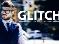 Glitch Photoshop PSD Template & Actions Vol.1
