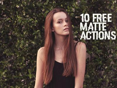 10 Free Matte Photoshop Actions matte photoshop filter matte filter free matte effect free photoshop action matte photoshop action free matte action matte action
