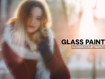 Free Glass Painting Photoshop Actions glass actions photoshop actions professional photo ice glass frosted glass foggy glass blurry glass blurred glass artistic add-on action