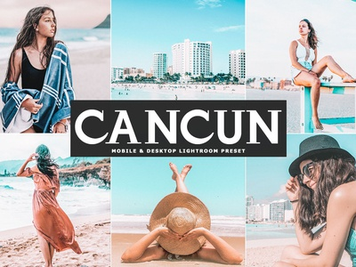 Free Cacun Mobile & Desktop Lightroom Preset