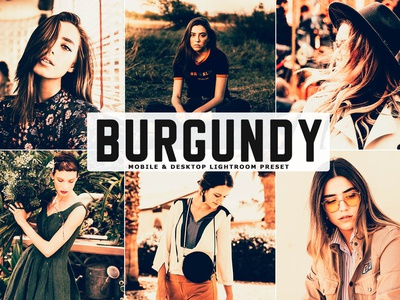 Free Burgundy Colors Mobile & Desktop Lightroom Preset
