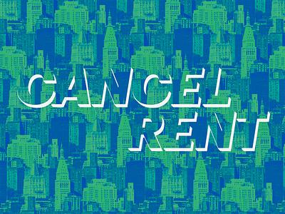 Cancel Rent photoshop new york city nyc covid-19
