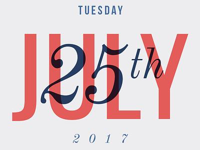 Typographic Calendar: July 25, 2017 typechallege type typography calendar typographic