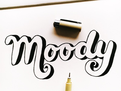Moody hand lettering calligraphy lettering
