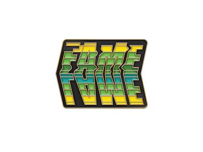Fame Lame Enamel Pin la typography illustration lapel pin eamel pin pin fame lame