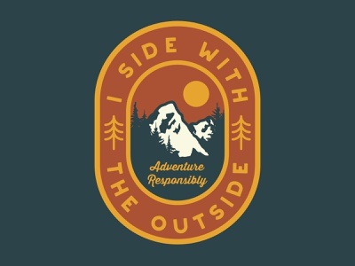 I Side With The Outside 2 adventure outdoor badge national park wilderness outdoors logo vintage patch retro badge