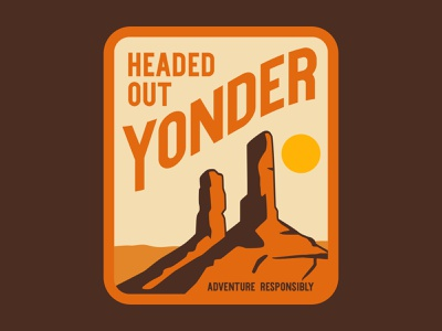 Headed Out Yonder outdoor badge national park wilderness outdoors logo vintage patch retro badge