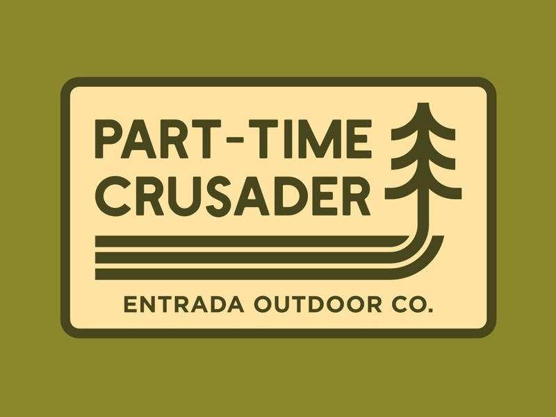 Part-Time Crusader conservation branding outdoor badge national park wilderness outdoors logo vintage retro patch badge