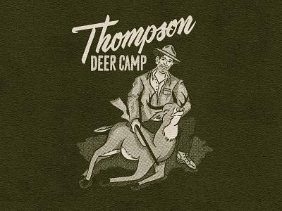 Thompson Deer Camp script lettering halftone retro nature vintage rifle buck hunting camp deer