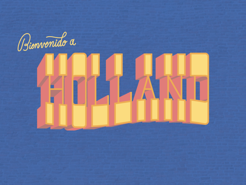 Bienvenido a  H O L L A N D michigan postcard mural script hand letter type holland