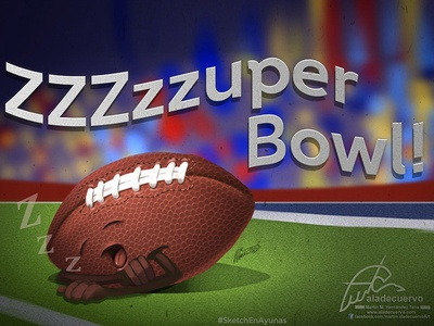 Zzzzzuper Bowl! bored illustration funny sb53 aladecuervo cartooning humorous fanart nfl super bowl sports