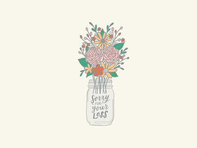Sorry for your loss Floral Mason Jar Illustration