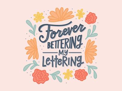 Forever Bettering My Lettering illustration graphic design lettering