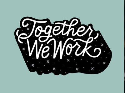 Together We Work