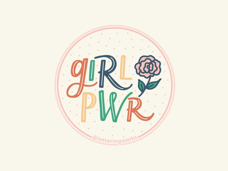 Girl Power lettering works floral illustration ipad lettering hand lettered lettering artist hand lettering sticker design grl pwr girl power