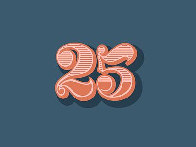 Hand-Drawn 25 twenty five custom numbers custom type ipad lettering hand lettering hand lettered design hand drawn 25