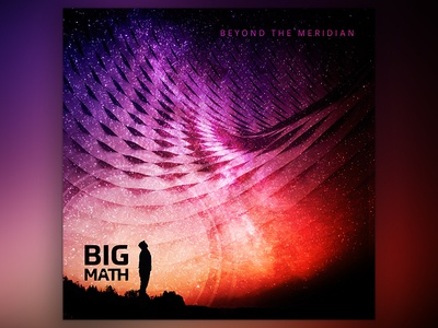 Big Math | Beyond the Meridian