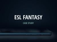ESL Fantasy – Case Study