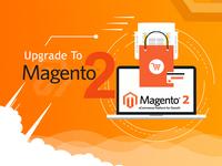 Upgrade To Magento 2