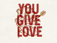 You Give Love