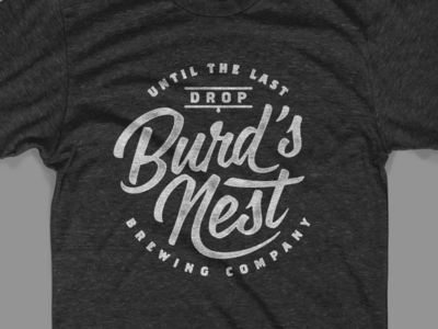 Burd's Nest Tee apparel merch shirt beer typography design brewery