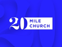 20 Mile Church