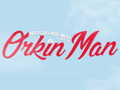 Pests Do Not Mess with the Orkin Man