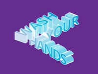 Wash Your Hands covid-19 corona 3d typogaphy isometric illustrator