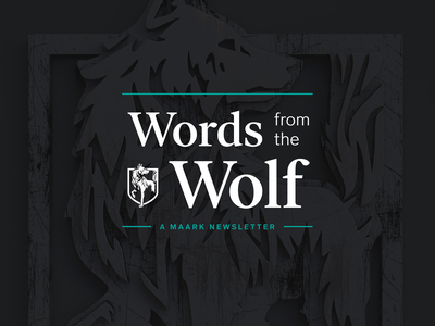 Words from the Wolf wolf c4d branding brand typography type technology newsletter email newsletter digital design