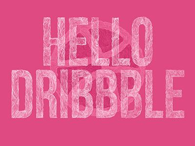 Hello Dribble dribbble hello debut