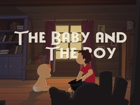 The Baby and The Boy • 2D Animation
