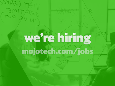 MojoTech is hiring