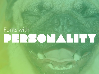 Personality fonts fun type