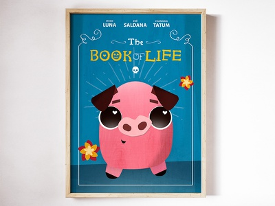 The Book of Life - Baby Chuy Poster pig design vector poster movie animation illustration mexico day of the dead book of life