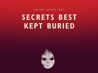 O:FR Secrets best kept buried