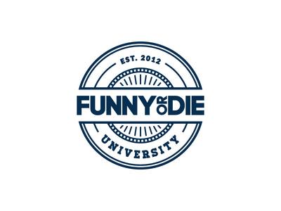 Funny Or Die University