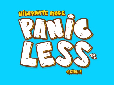 Hibernate More, Panic Less. hibernate graffiti art letters covid19 illustrator illustration artwork design art