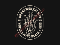 You're Giving Death a Kiss death war illustration vector logo graphic design typography design