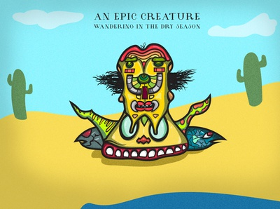 An Epic Creature - Wandering in the dry season
