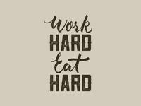 Eat Hard