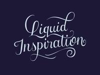 Liquid Inspiration