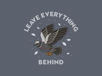 Leave everything behind