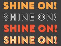 Shine On Type Treatment