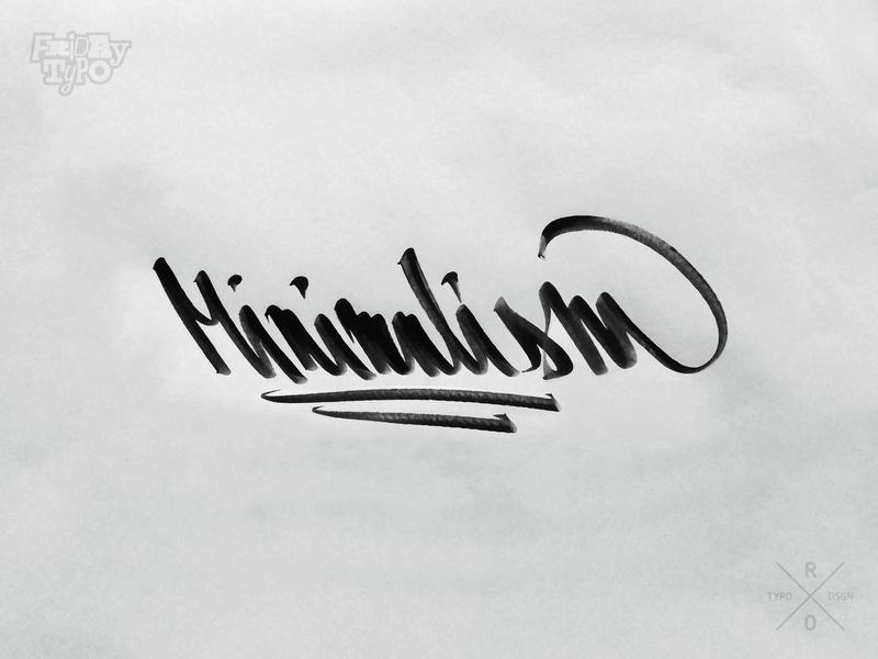 M I N I M A L I S M hand drawn font hand drawing design illustration mojepismo handwritting handlettering friday typo brushpen tag graffiti typography lettering graphic design custom type