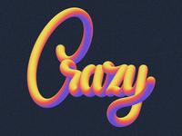 Crazy - Lettering